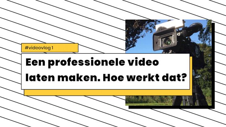 Een professionele video laten maken. Hoe werkt dat?